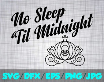Cinderella SVG Disney Iron On Decal Cutting File Clipart Svg, Eps, Dxf, Png, Jpeg Cricut Silhouette Princess No Sleep Til Midnight carriage