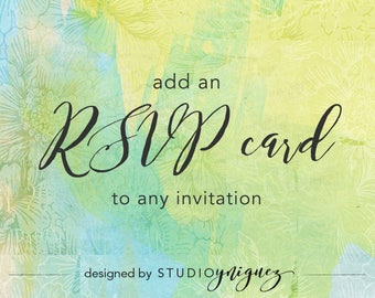 Add an RSVP Card to Any StudioYniguez Invitation or Invitation Set