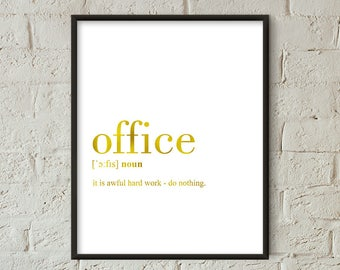 Office Definition Print, Office Printable Gold, Office Decor, Office Gift, Office Wall Art, Office Quote Printable, Office Funny (W061)
