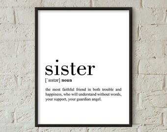 Sister Definition Print, Sister Printable Poster, Sister Quote Printable, Sister Wall Art, Sister Gft, Gift For Sister, Sister Print (W0671)