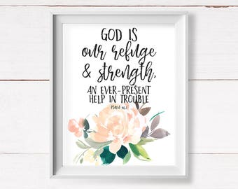 God is our Refuge and Strength, Psalm 46:1, Printable Art, Scripture Printable