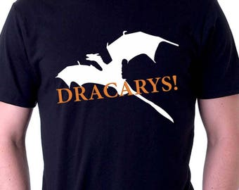 Dracarys Shirt Game of Thrones Shirt Dragon Shirt Daenerys shirt