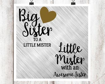 Big Sister to a Little Mister, Little Mister with an Awesome Sister SVG/DXF/EPS file set of 2-Version 2