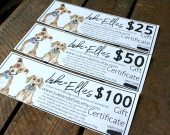 Gift Certificate, Gift Card, Dog Gift, Dog Person Gift, Gift for Dog Lover, Gift for Dog, Dog Gift Certificate, Dog Gift Card, Gift Dog