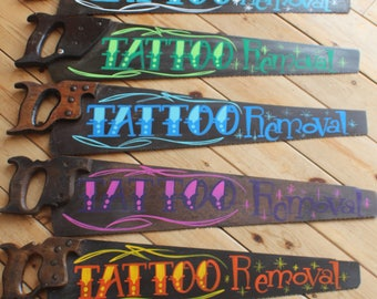 Tattoo Removal Rusty Saw Sign Plaque Tattoo Studio Shop Wall Art Garage Art Man Cave Bar Restaurant Retail Shop Display