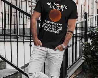 Lunar Eclipse 2018,Total Lunar Eclipse,Blood Moon Eclipse T-Shirt,Eclipse Gift,Get Mooned,Motivational,Eclipse T-Shirt,Full Moon Eclipse