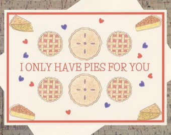 Funny Love Card, Romance Card, Valentines Day Card, Love Card, Funny Valentine Card, Valentine Card, Cute Valentine Card, Pun Card, Pie Card
