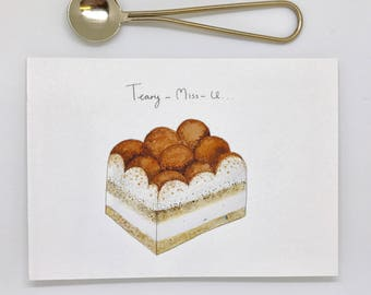 Teary-Miss-You (Tiramisu) Dessert I Miss You Greeting Card