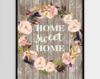 Home sweet home print, Rustic print, Flowers print, Quote, Home decor, Digital art, Printable art, Digital poster Instant Download 8x10