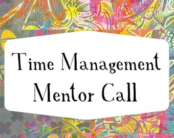 30 minute Time Management Mentor Call