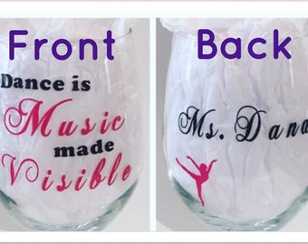 Dance Teacher Gift. Dance Teacher Wine Glass.