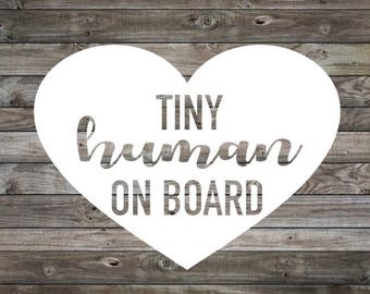 Baby on Board Sticker | Baby on Board Car Decal | Baby on Board | Tiny Human on Board decal | Car Sticker | Vinyl Decal | Window Decal |