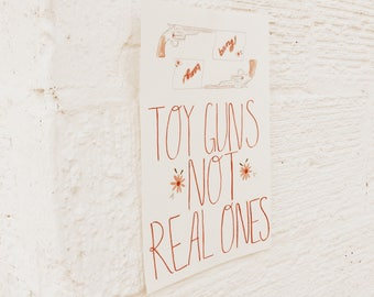 Toy Guns Not Real Ones Poster