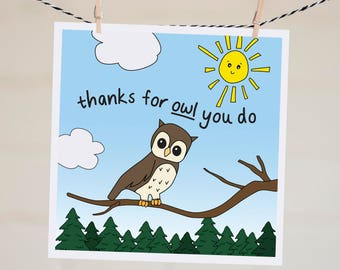 Thanks for Owl You Do Card | Thank You Card | Punny Thank You Card | Owl Card | Funny Thank You | Teacher Card | Baby Shower Thank You