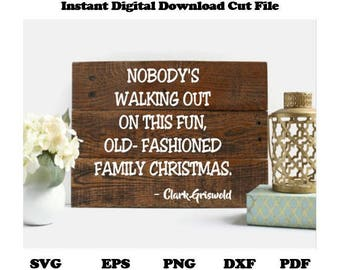 National Lampoons Clark Griswold Old Fashioned Family Christmas Cut File  SVG, DXF, PNG, EpS