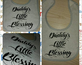 Daddy's Little Blessing Bib, Onesie or Tee