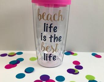 Beach tumbler/Summer tumbler/Colorful beach tumbler/Beach life is the best life tumbler
