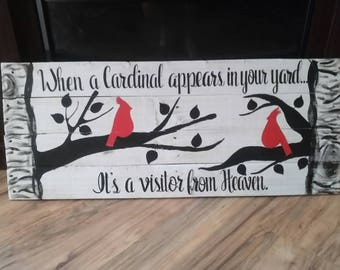 Cardinal appears in your yard sign, vistor from Heaven, bereavement gift, wood pallet sign, rustic birds Cardinal wall decor, in memory gift