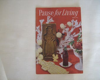 Pause For Living Magazine by Coca Cola Winter 1956. Paperback. Vintage.