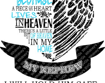 A Piece of My Heart Lives in Heaven Nephew SVG DXF Cutting File