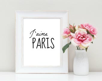 J'aime Paris Printable Quote, I love Paris, French Printable Quote, Poster // 12x18 // Instant download