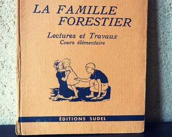 "Antique book - reading and work - ""The family forest"" for elementary school manual - french old textbook"