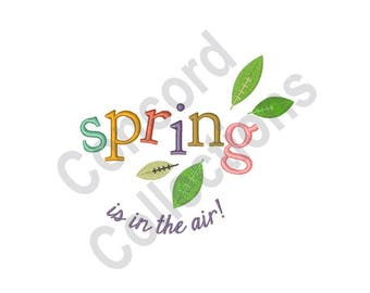 Spring Is In The Air - Machine Embroidery Design, Spring