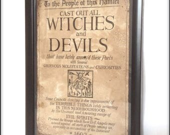 Aged reproduction poster Cast out all Witches and Devils - in frame.