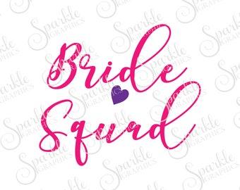 Bride Squad SVG Wedding Bachelorette Bridal Shower Party Clipart