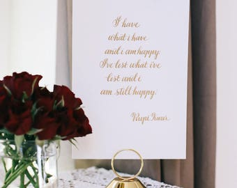Rupi Kaur Quote Calligraphy Quote 5x7 Quote Encouragement Happiness Quote Poetry Quote Book Lover Gift Poetry Sign Positive Sign Gold Sign