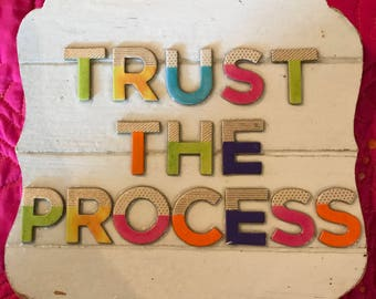 Trust the Process sign