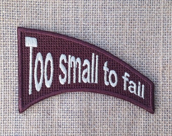 Too small to fail patches