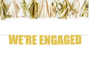 We're Engaged banner | engagement decorations | engagement party | glitter banner | engagement banner |engagement party decorations