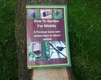 How to Garden for Wildlife
