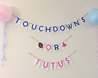 Touchdowns or Tutus!, Gender reveal banner, gender reveal party decor