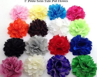 """40% SALE 10 BEAUTIFUL PETITE Satin And Tulle Puff Flowers Size 2"""" You Choose Color Diy Hair Bow/Headband Hair Clips Supplies."""