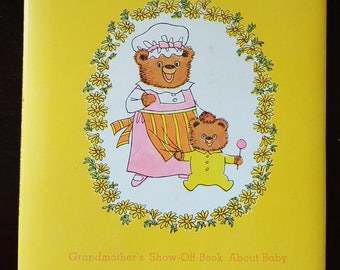 Grandmother's Show-Off Book About Baby - Look Who's a Grandma! by Dolli Tingle