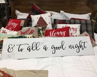 To All a Good Night Wood Sign - Farmhouse Style - Holiday Decor - Bedroom Decor