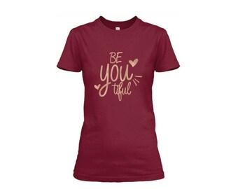 Ladies BeYOUtiful Tee/ Ladies T-shirt