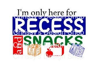 First day of school svg / back to school svg / dxf / eps / recess svg / school cut file / school snacks / kids school svg / clip art