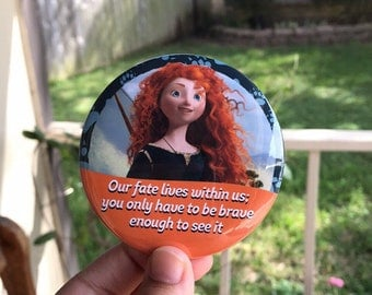 "Brave ""Our Fate Lives Within Us"" Merida Inspired Disney Parks Celebrations 3"" Pinback Button"