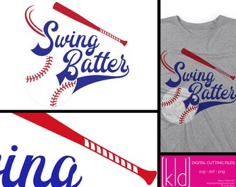 Swing Batter svg - Baseball svg - Softball svg - Baseball Quote svg - Baseball Shirt svg - Baseball Mom svg - Softball Mom svg