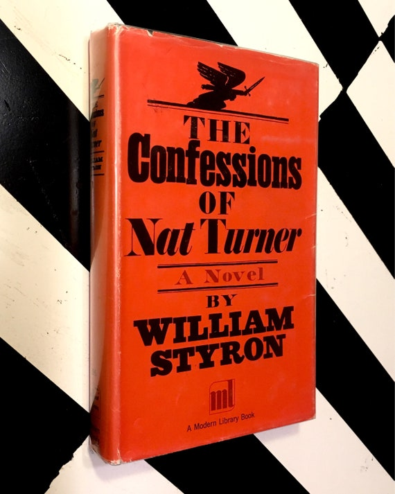 The Confessions of Nat Turner: A Novel by William Styron (1970) Modern Library hardcover book