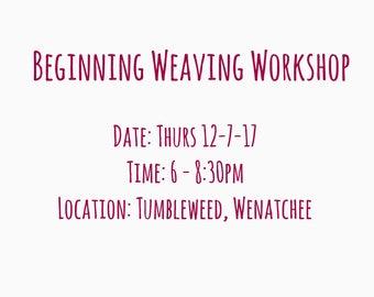 Beginning Weaving Workshop