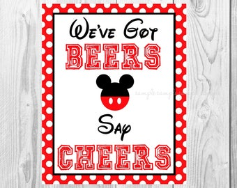 """We've Got Beers Say Cheers Sign, Mickey Mouse Birthday Party Sign, 8""""x10"""" Printable, Instant Download"""