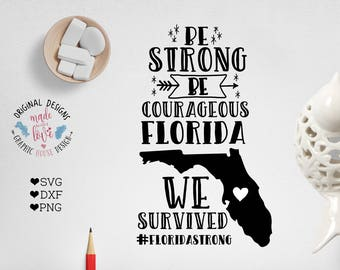 Florida SVG, Florida Printable, Florida Irma Hurricane SVG, Florida Be Strong in SVG, dxf, png, Hurricane Irma Printable, Florida Relief