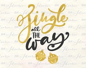Jingle all the way svg, jingle svg, jingle bells svg, christmas svg, holiday svg, jingle christmas svg, xmas svg, christmas part svg, jingle