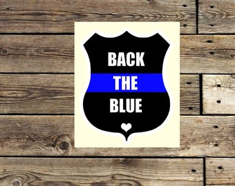 Back the Blue decal - Back the Blue sticker - thin blue line - police lives matter - decal - sticker -
