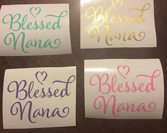 Blessed Nana Decal