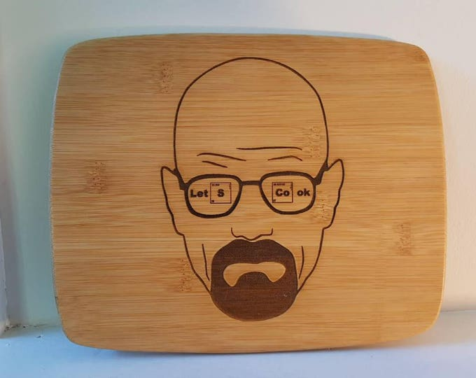 "Breaking Bad inspired cutting board ""Let's Cook"""